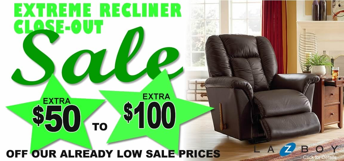 Extreme Recliner Close-Out Sale